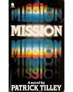 Mission - TILEY, PATRICK