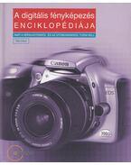 A digitális fényképezés enciklopédiája - Tim Daly