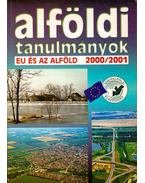 Alföldi tanulmányok 2000-2001 - TIMÁR JUDIT, Rakonczai János