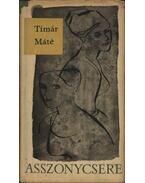 Asszonycsere - Timár Máté