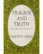 Tragedy and Truth - Timothy J. Reiss