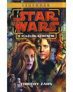 Star Wars: A túlélők keresése - Legendák - Timothy Zahn