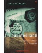 The Haunted Land - Tina Rosenberg