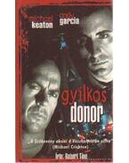 Gyilkos donor - Tine, Robert