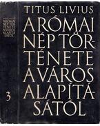 A római nép története a város alapításától III. (XXI-XXV) - Titus Livius