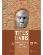 Róma története a Város alapításától (XXI-XXX. könyv) - II. kötet - Titus Livius