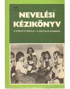 Nevelési kézikönyv a kisegítő iskola 1-4. osztálya számára - Több író
