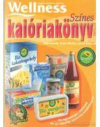 Színes kalóriakönyv 2003-2004. - Több szerkesztő