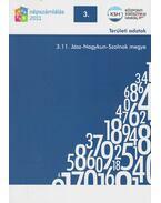 2011. évi népszámlálás - 3. Területi adatok - 3.11. Jász-Nagykun-Szolnok megye - Több szerző