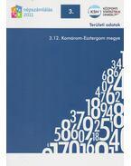 2011. évi népszámlálás - 3. Területi adatok - 3.12. Komárom-Esztergom megye - Több szerző