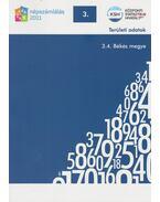 2011. évi népszámlálás - 3. Területi adatok - 3.4. Békés megye - Több szerző