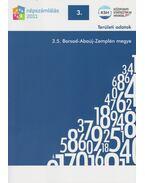 2011. évi népszámlálás - 3. Területi adatok - 3.5. Borsod-Abaúj-Zemplén megye - Több szerző