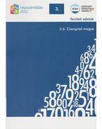 2011. évi népszámlálás - 3. Területi adatok - 3.6. Csongrád megye - Több szerző