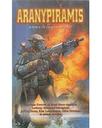 Aranypiramis - Harrison Fawcett, Anthony Sheenard, Jeffrey Stone, Kim Lancehagen, Allen Newman