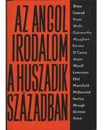 Az angol irodalom a huszadik században I-II. kötet - Több szerző
