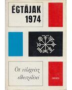 Égtájak 1974 - Karig Sára (szerk.)