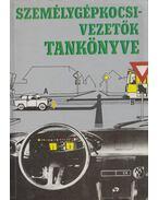Személygépkocsi-vezetők tankönyve - Több szerző