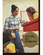 Szülők kislexikona - Majzik Lászlóné