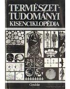 Természettudományi kisenciklopédia - Finger Dr., Heinz, Peil Dr., Jürgen