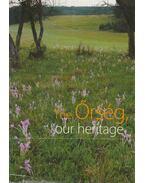 The Őrség, our heritage - Több szerző