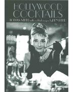 Hollywood Cocktails - Tobias Steed, Ben Reed