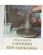 A sóvidéki népi fazekasság - Tófalvi Zoltán
