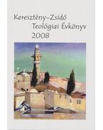 Keresztény-Zsidó Teológiai Évkönyv 2008 (dedikált) - Tokics Imre
