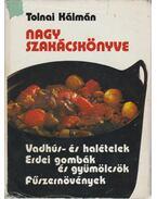 Tolnai Kálmán nagy szakácskönyve - Tolnai Kálmán