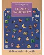 Feladatgyűjtemény általános iskola 1-2. osztály - Tolnai Gyuláné
