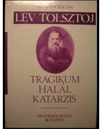 Lev Tolsztoj - Hajnády Zoltán