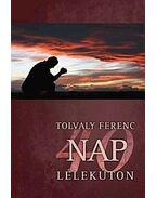 40 nap lélekúton - Tolvaly Ferenc
