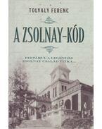 A Zsolnay-kód (dedikált) - Tolvaly Ferenc