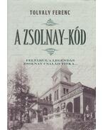 A Zsolnay-kód - Tolvaly Ferenc