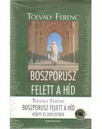 Boszporusz felett a híd - Tolvaly Ferenc, Csepregi Miklós
