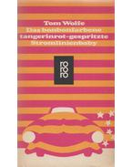 Das bonbonfarbene tangerinrot-hespritzte Stromlinienbaby - Tom Wolfe