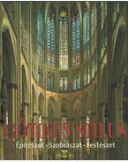 Gótikus stílus - Toman, Rolf (szerk.), Birgit Beyer, Barbara Borngässer
