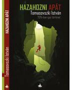 Hazahozni apát - Tomasovszki István