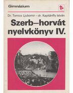 Szerb-horvát nyelvkönyv IV. - Tomics Ljubomir, Kapitánffy István