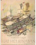 Hat hét Kínában - Toncz Tibor