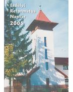 Erdélyi Református Naptár 2005 - Tonk Istvánné (szerk.)