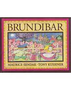 Brundibar - Tony Kushner, SENDAK, MAURICE