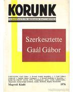 Korunk 1976. - Világnézeti és irodalmi havi szemle - Tordai Zádor, Tóth Sándor