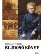 Bujdosó könyv - Tormay Cécile