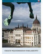Gmach Węgierskiego Parlamentu - Török András