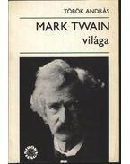 Mark Twain világa - Török András