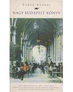 Nagy Budapest könyv (dedikált) - Török András