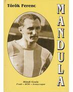 Mandula - Török Ferenc