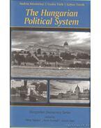The Hungarian Political System - Török Gábor, Tóth Csaba, Körösényi András