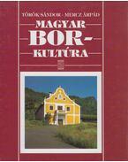 Magyar borkultúra - Török Sándor, Mercz Árpád