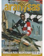 Aranysas 2006/10. - Tőrös István